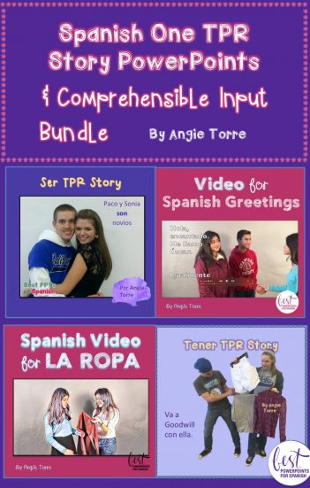 Spanish One TPR Stories and Comprehensible Input