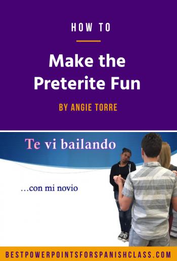 How to Make the Preterite Fun