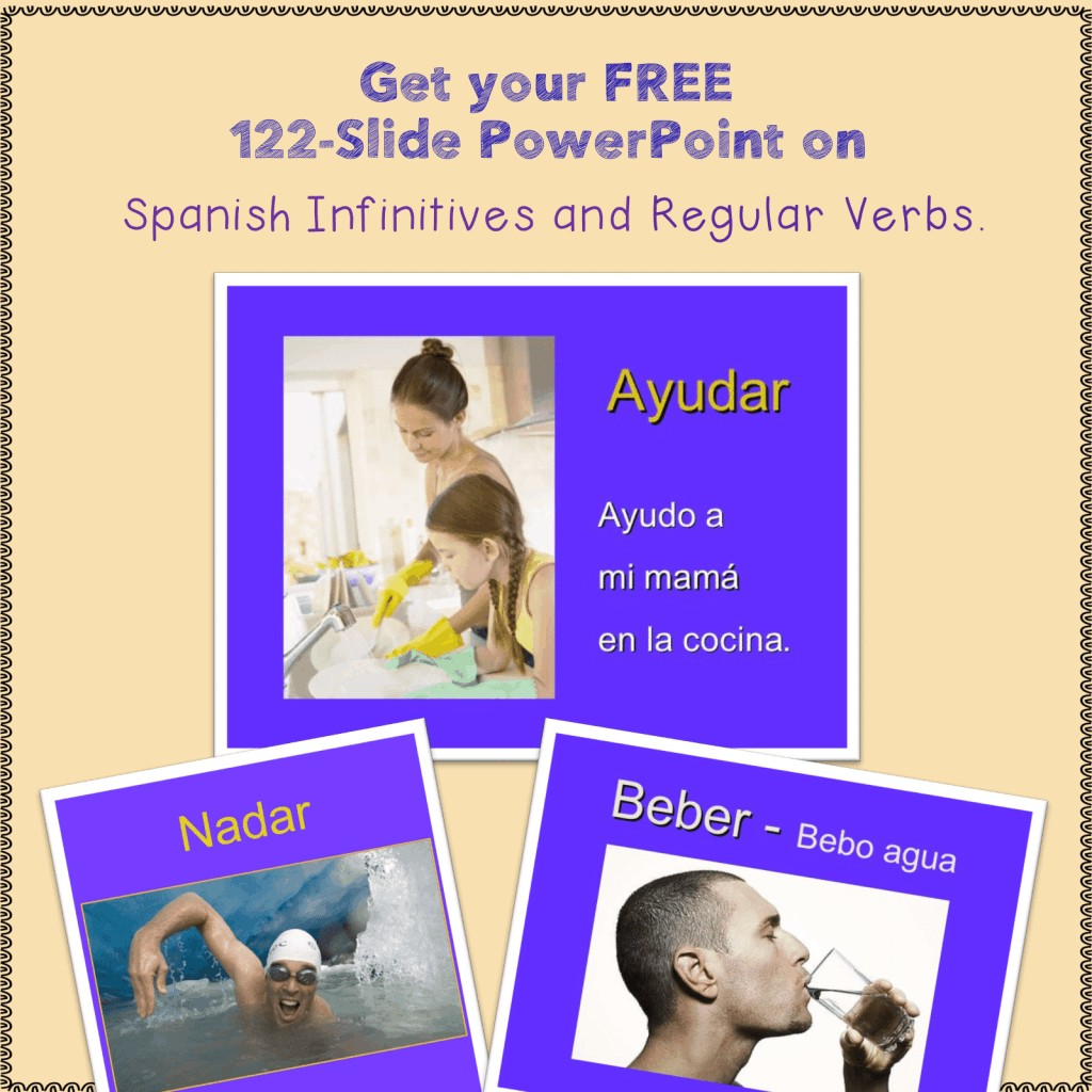 Spanish Regular Verbs and Infinitives PowerPoint