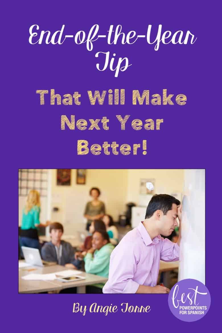 End-of-the-school year tip that will make next year better!