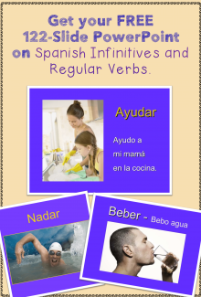 Get Your Free 122-slide PowerPoint on Spanish Infinitives and Regular Verbs