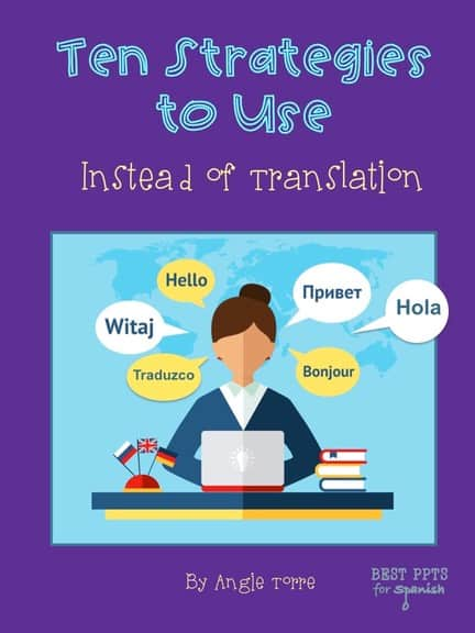 Ten Strategies to Use Instead of Translation