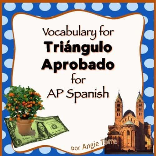 Vocabulary for Triángulo aprobado for AP Spanish