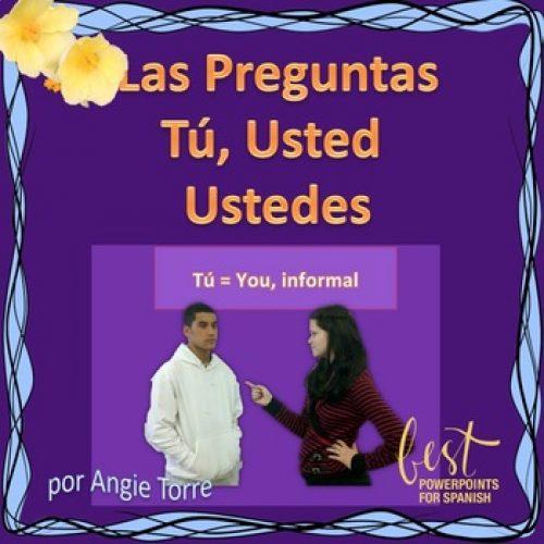 Spanish Preguntas tú usted ustedes