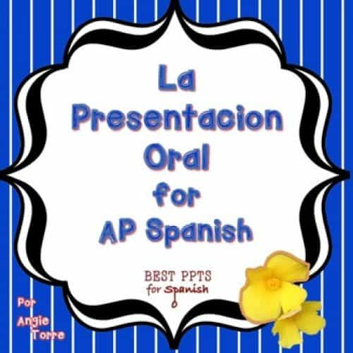 La presentación oral / Oral Presentation for AP Spanish