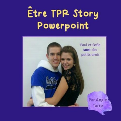 French être PowerPoint and TPR Story