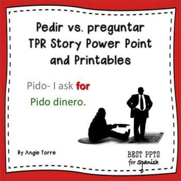 Spanish Pedir Preguntar TPR Story PowerPoint and Printables