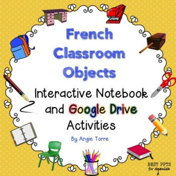 French Classroom Objects Interactive Notebook and Google Drive Activities