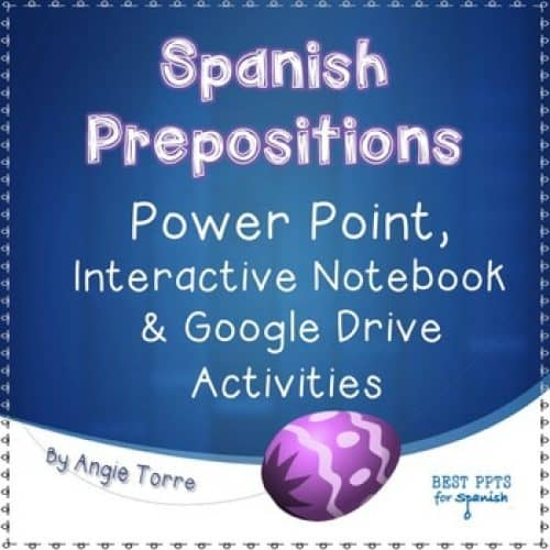 Spanish Prepositions PowerPoint, Interactive Notebook and Google Drive Activities