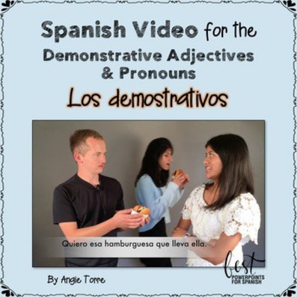 Spanish Demonstrative Adjectives Video