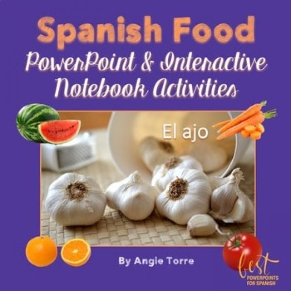 Spanish Food PowerPoint and Interactive Notebook Activities