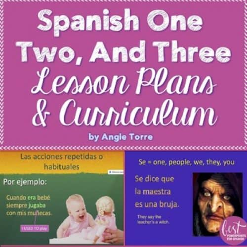 Spanish One, Two, and Three Lesson Plans and Curriculum