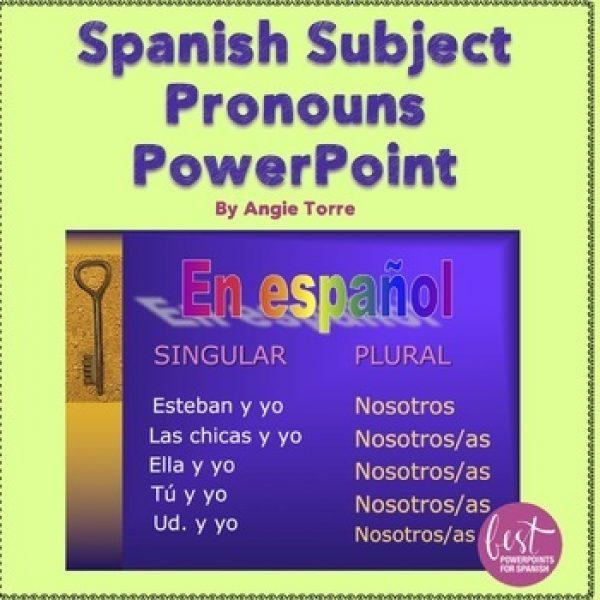 Spanish Subject Pronouns PowerPoint
