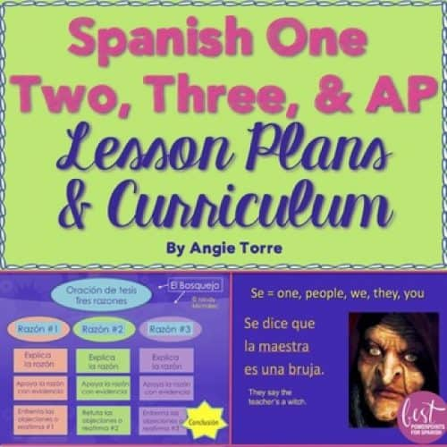 Spanish One, Two, Three, and AP Lesson Plans and Curriculum