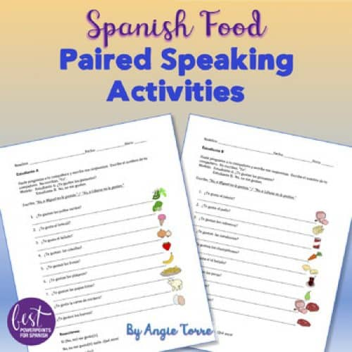 Spanish Food La comida Paired and Speaking Activities