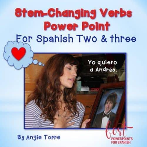 Stem-changing verbs for Spanish Two and Three