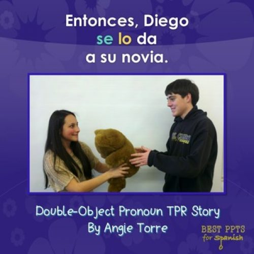 Spanish Double-Object Pronoun TPR Story and PowerPoint