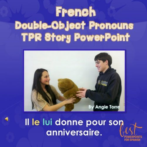 French Double Object Pronouns TPR Story