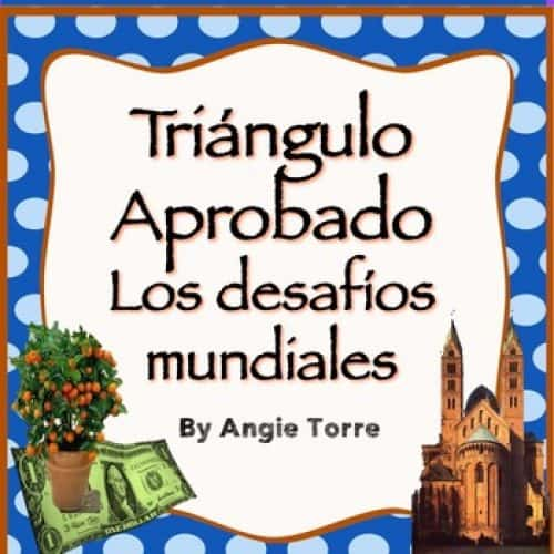 Vocabulary for Triángulo aprobado, Los desafíos mundiales, for AP Spanish