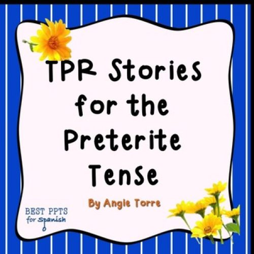 Preterite Practice - TPR Stories in Spanish