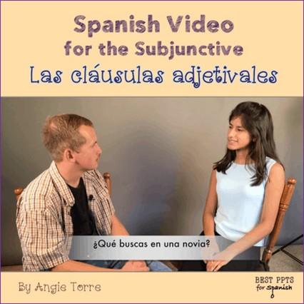 Using Videos for Comprehensible Input: Spanish Video Las cláusulas adjetivales