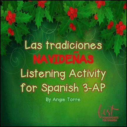 Las tradiciones navideñas Listening Activity for Spanish Three-AP Spanish