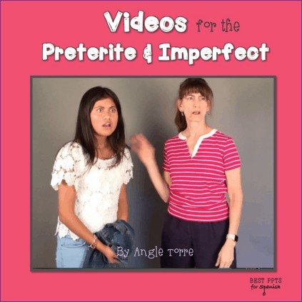Spanish Videos for the Preterite and Imperfect