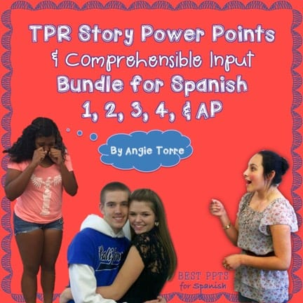 TPR Story PowerPoints and Comprehensible Input for Spanish One, Two, Three, Four and AP