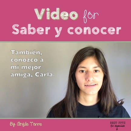 targeted comprehensible input: Video for Saber y conocer