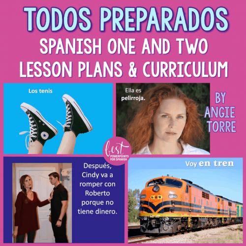 Spanish One and Two Lesson Plans and Curriculum Todos preparados