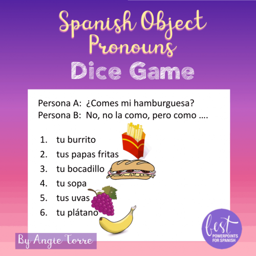 Spanish Object Pronouns Dice Game