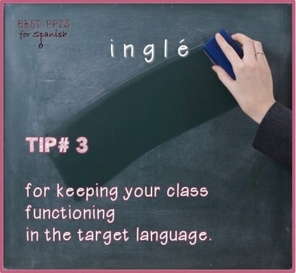 My best tip for keeping your class functioning in the target language