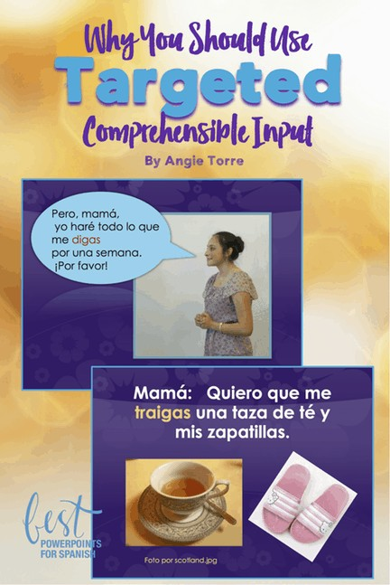 Why you should use targeted comprehensible input