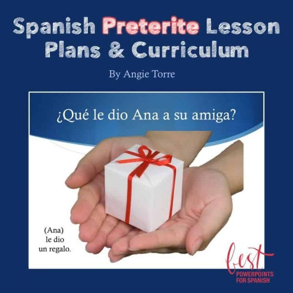 Spanish Preterite No-Prep Lesson Plans and Curriculum