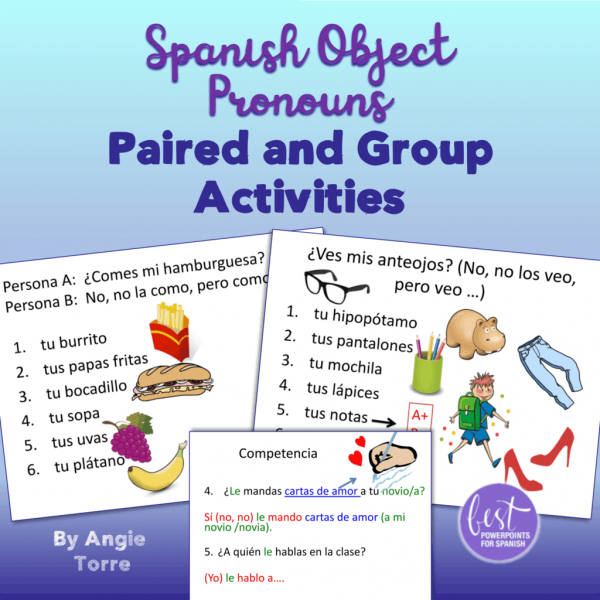 Spanish Object Pronouns Paired and Group Activities