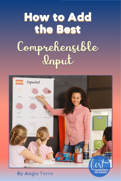 How to Add the Best Comprehensible Input