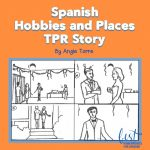 Spanish Hobbies and Places TPR Story