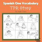 TPR Short Story, Spanish One Vocabulary