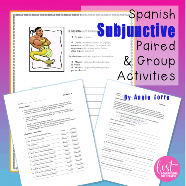 Spanish Subjunctive El subjuntivo Paired and Group Activities