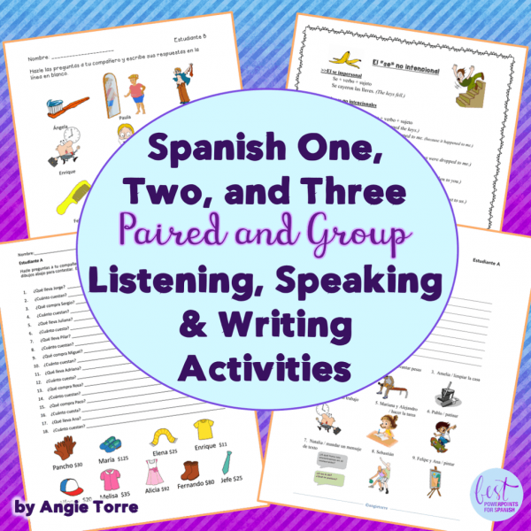 Spanish One, Two and Three Paired and Group Activities