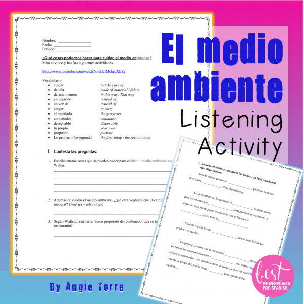 El medio ambiente Listening Activity for Spanish Three, Four and AP