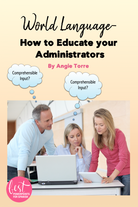 World Language: How to Educate Your Administrators