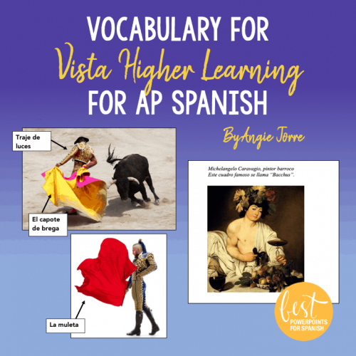 Vocabulary for Vista Higher Learning for AP Spanish