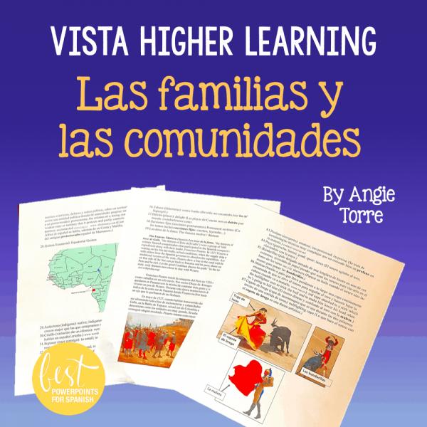 Vista Higher Learning Las familias y las comunidades by Angie Torre