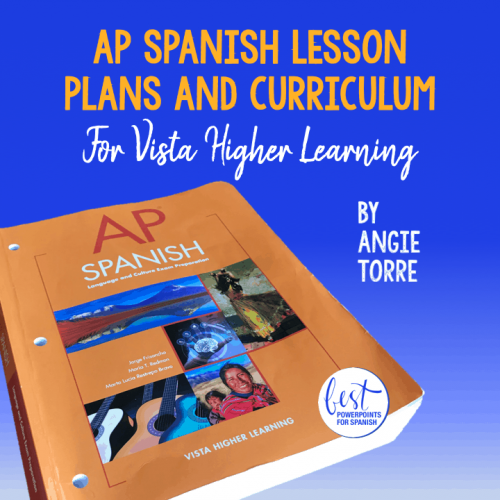 AP Spanish Lesson Plans and Curriculum for Vista Higher Learning