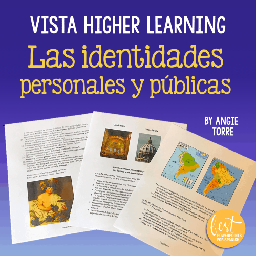 Vista Higher Learning Las identidades personales y públicas