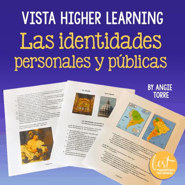 Vista Higher Learning Las identidades personales y públicas