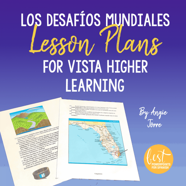 Los desafíos mundiales Lesson Plans for Vista Higher Learning