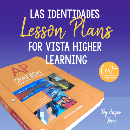 Las identidades Lesson Plans for Vista Higher Learning