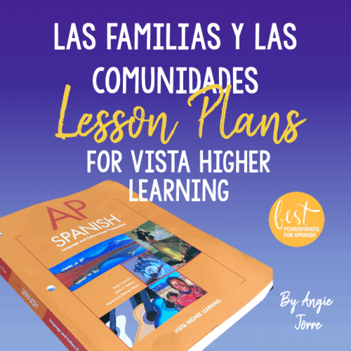 Las familias y las comunidades Lesson Plans for Vista Higher Learning
